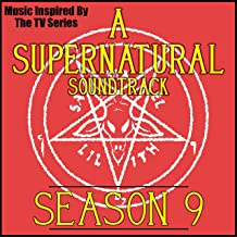 A Supernatural Soundtrack: Season 9 (Music Inspired by the TV Series)