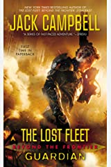 The Lost Fleet: Beyond the Frontier: Guardian Kindle Edition
