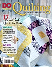 DO Magazine Presents Quilting Techniques & Projects (Design Originals) 17 Beautiful Designs for Bedcovers, Throws, and Wall Hangings Using Pre-Cuts, Fast-Fold Hexies, Circle of Nine, and Mosaic Tile