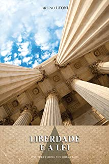 Liberdade e a lei (Portuguese Edition)