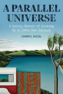 A Parallel Universe: A Quirky Memoir of Growing Up in 1960s