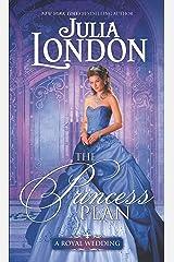 The Princess Plan: A Historical Romance (A Royal Wedding Book 1) Kindle Edition