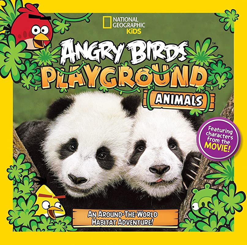 批判百科事典花Angry Birds Playground: Animals: An Around-the-World Habitat Adventure (English Edition)