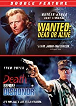 Death Before Dishonor/Wanted Dead or Alive