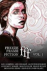 freeze frame fiction, volume i Kindle Edition