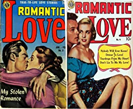 Romantic Love. Issues 3 and 4. True to life love stories. Includes My stolen romace, nobody will ever know, detour to love, teardrops from my heart, don't ... Comics (Romance and Love Comics Book 1)