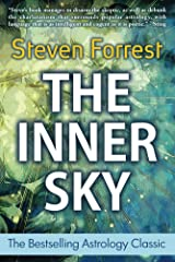 The Inner Sky: How to Make Wiser Choices for a More Fulfilling Life Kindle Edition