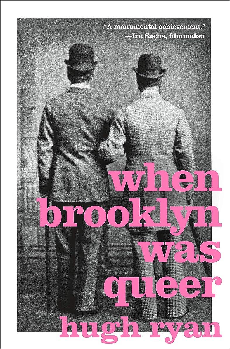 土器財団拮抗するWhen Brooklyn Was Queer: A History (English Edition)