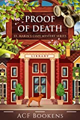 Proof Of Death (St. Marin's Cozy Mystery Series Book 7) Kindle Edition