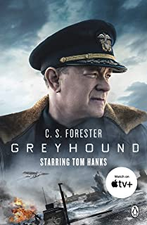 Greyhound: Discover the gripping naval thriller behind the major motion picture starring Tom Hanks (English Edition)