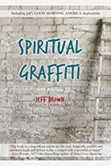Spiritual Graffiti Kindle Edition