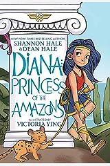 Diana: Princess of the Amazons Kindle Edition