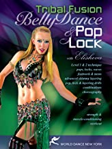 Belly Dance Pop & Lock: Tribal Fusion with Elisheva