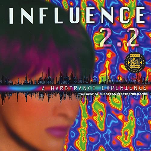 Influence 2 2: A Hard Trance Experience by Various artists on Amazon