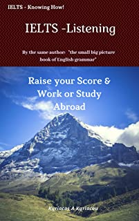 IELTS - Listening: Raise your Score & Work or Study Abroad (IELTS - Knowing How!) (English Edition)