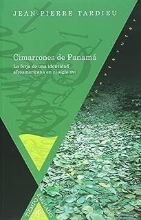 Cimarrones de Panama. La forja de una identidad afroamericana en el siglo XVI (Spanish Edition)