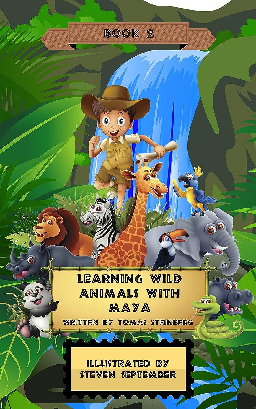 リア王する必要がある家畜Learn Wild Animals With Maya : Book 2 (English Edition)