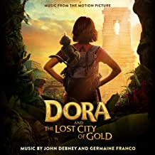 Dora and the Lost City of Gold (Music from the Motion Picture)
