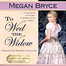 To Wed the Widow: The Reluctant Bride Collection Book 3