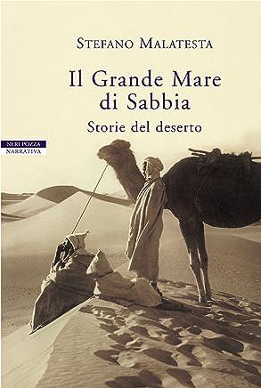 Il Grande Mare di Sabbia: Storie del deserto