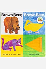 Brown Bear, Brown Bear, What Do You See? Slide and Find (Brown Bear and Friends) Board book