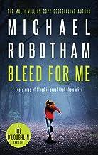Bleed For Me: Joe O'Loughlin Book 4 (Joseph O'Loughlin)
