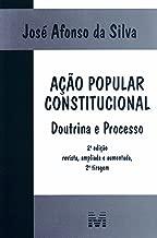 Acao Popular Constitucional: Doutrina e Processo