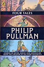 Best philip pullman four tales Reviews