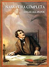 Edgar Allan Poe: Narrativa Completa (Spanish Edition)