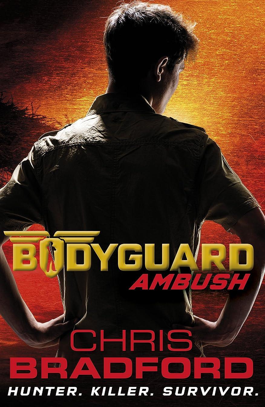 派生するアルカイックソフィーBodyguard: Ambush (Book 3) (English Edition)