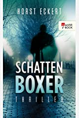 Schattenboxer (Vincent Veih ermittelt 2) (German Edition) Kindle Edition