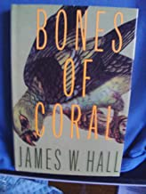 Bones of Coral. [First Edition]