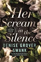 Her Scream in the Silence: Carly Moore #2