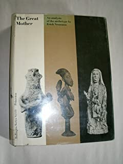 The Great Mother: An Analysis of the Archetype [Bollingen Series XLVII]