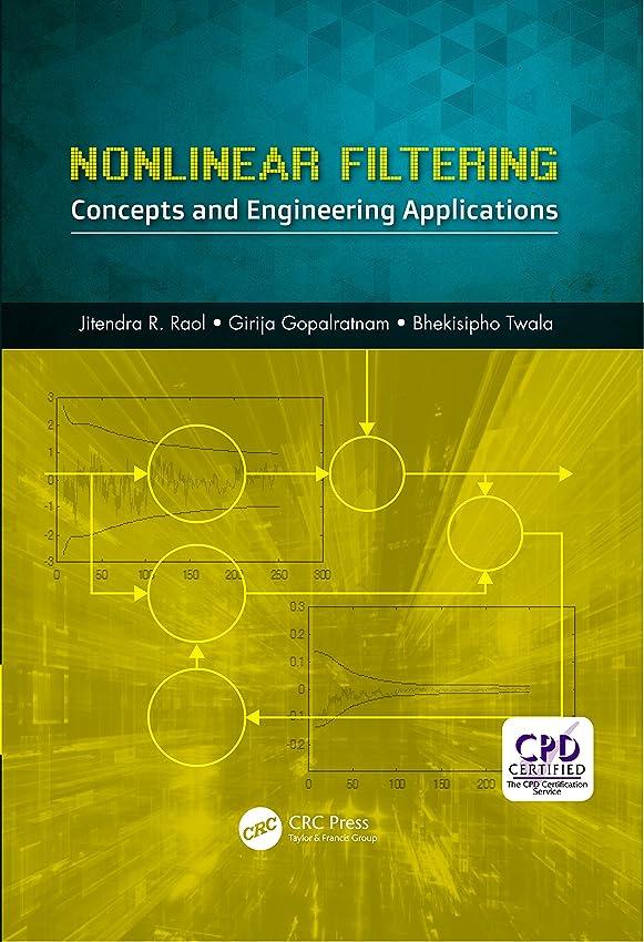 くそー悪因子極地Nonlinear Filtering: Concepts and Engineering Applications (English Edition)