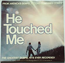 He Touched Me: The Greatest Gospel Hits Ever Recorded
