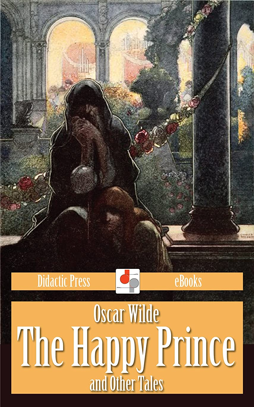 私たちのあえてハイキングに行くThe Happy Prince and Other Tales (Illustrated) (English Edition)