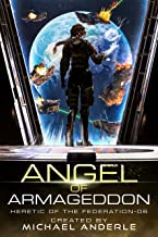 Angel of Armageddon (Heretic of the Federation Book 6)