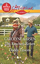 The Rancher's Return/Daddy Lessons (Home to Hartley Creek)