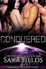 Conquered: A Dark Sci-Fi Reverse Harem Romance (Vakarran Captives Book 1) Kindle Edition