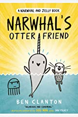 Narwhal's Otter Friend (Narwhal and Jelly 4): Funniest children's graphic novel of 2020 for readers aged 5+ Kindle Edition
