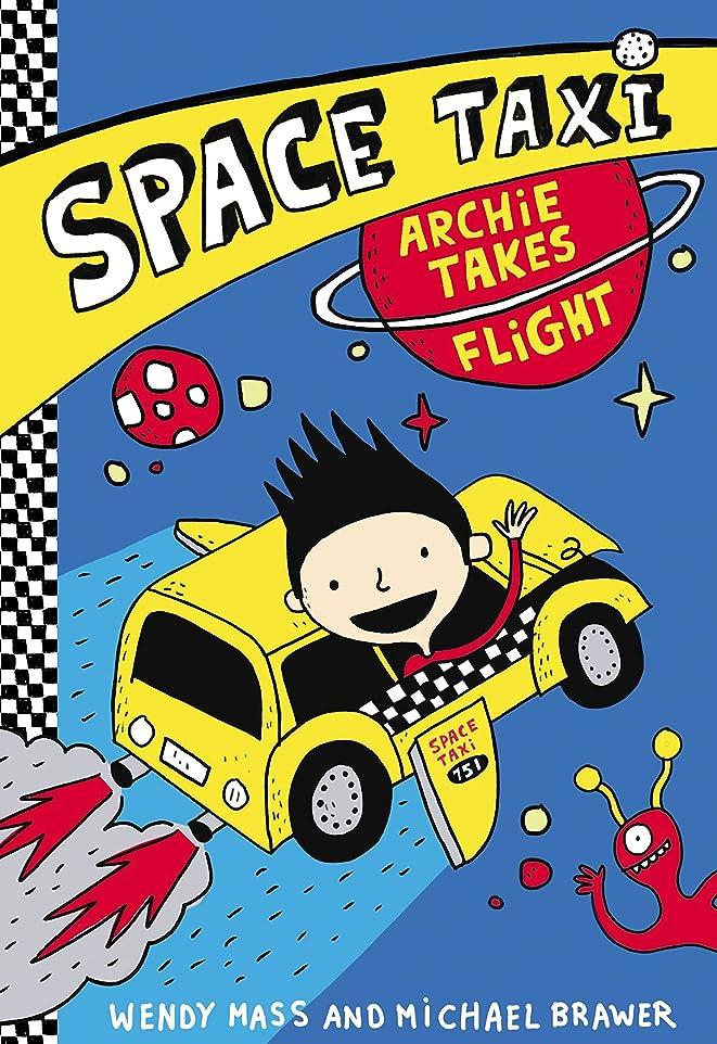 序文被害者なだめるSpace Taxi: Archie Takes Flight (English Edition)