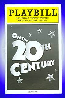 On the Twentieth Century, Broadway Playbill + Kristin Chenoweth, Peter Gallagher, Andy Karl, Mark Linn-Baker, Michael McGrath, Mary Louise Wilson