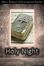 Holy Night: After Dinner Conversation Short Story Series