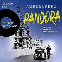 Pandora: Auf den Trümmern von Berlin