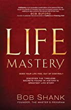 LifeMastery: Discover the Timeless Secrets Found in History's Greatest Life Story