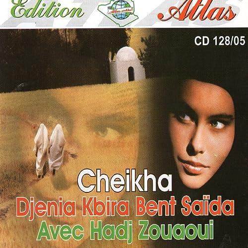 DJENIA MP3 GRATUIT MUSIQUE TÉLÉCHARGER GRATUITEMENT CHEIKHA