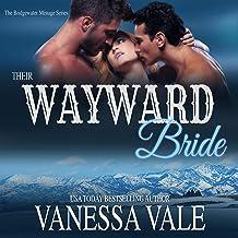 Their Wayward Bride: The Bridgewater Ménage Series, Book 3