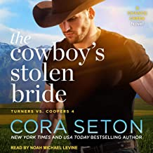 The Cowboy's Stolen Bride: Turners vs. Coopers of Chance Creek, Book 4
