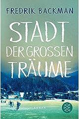 Stadt der großen Träume: Roman (German Edition) Kindle Edition